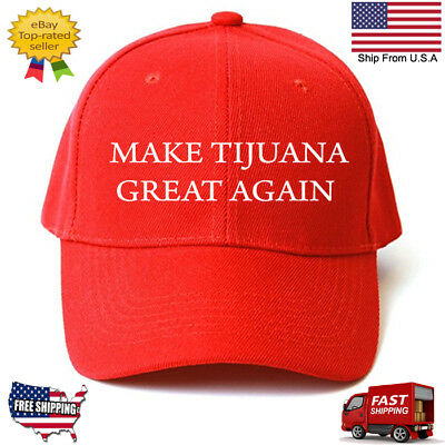 Customized MAKE TIJUANA GREAT AGAIN HAT Trump Inspired PARODY FUNNY EMBROIDERED