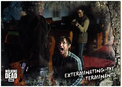 Exterminating #71 Walking Dead Road To Alexandria 2018 Topps Trade Card (C2102)