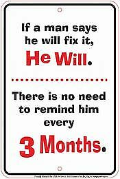 If A Man Says He Will Fix It He Will...Tin Metal Sign Garage/Man Cave Wall Art