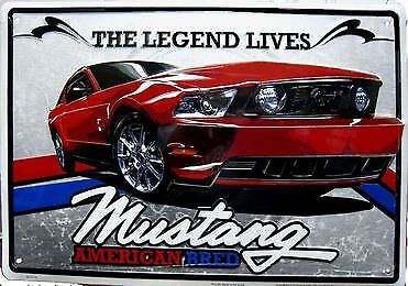 The Legend Lives ...Ford Mustang Metal Tin Sign Garage Art Man Cave Wall