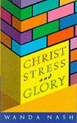 Christ, Stress and Glory by Nash, Wanda Paperback Book The Cheap Fast Free Post