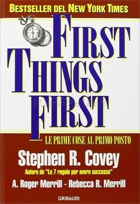 Libro First Things First - Le Prime Cose Al Primo Posto