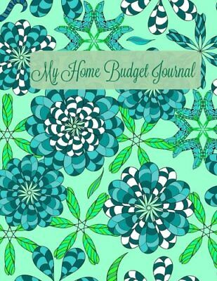My Home Budget Journal: Volume 66 (Extra Large Bill P... by Planners and Workboo