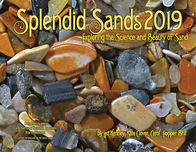 """SPLENDID SANDS 2019 CALENDAR  """"Exploring the Science and Beauty of Sand"""""""