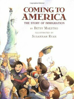 Coming to America: The Story of Immigration by Maestro, Betsy Book The Cheap