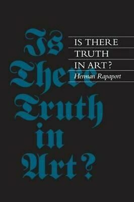 NEW Is There Truth in Art? By Herman Rapaport Paperback Free Shipping