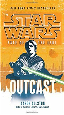 Outcast: Star Wars Legends (Fate of the Jedi) (Star Wars: F... by Allston, Aaron