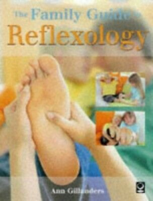 Family Reflexology by Gillanders, Ann Paperback Book The Cheap Fast Free Post