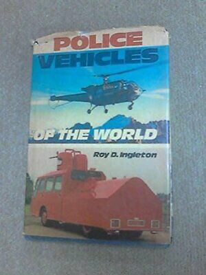 Police Vehicles of the World by Ingleton, Roy D. Hardback Book The Cheap Fast
