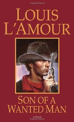 Son Of A Wanted Man by L'Amour, Louis Paperback Book The Cheap Fast Free Post