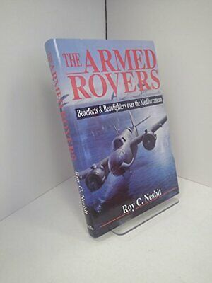 The Armed Rovers, Beauforts and Beaufighters ... by Nesbit, Roy Conyers Hardback
