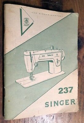 Vintage Singer Sewing Machines 237 Instructions Manual