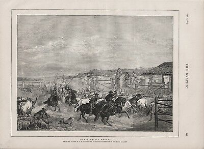 OLD 1874 PRINT ITALY COWBOYS ROMAN CATTLE MARKET by Charles H Poingdestre B143