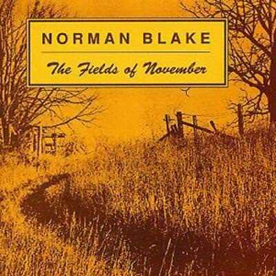 Norman Blake : The Fields Of November/Old And New CD (1999)