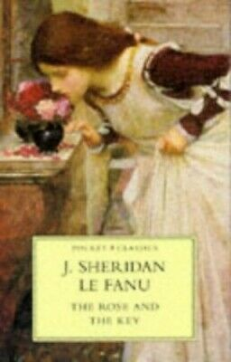 The Rose and the Key (Pocket Classics) by Fanu, Sheridan Le Paperback Book The