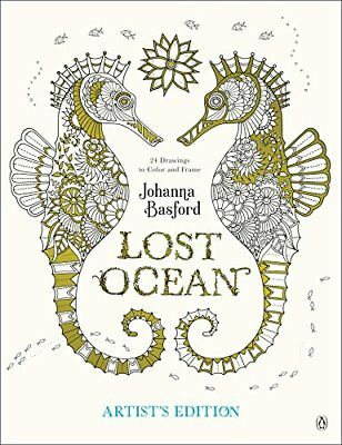 Lost Ocean Artists Edition: An Inky Adventure and Coloring Book for Adults: 2...
