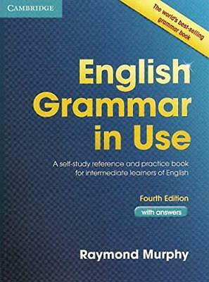 English Grammar in Use: A Self-study Reference and Practice Book for Intermed...