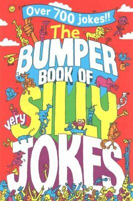 The Bumper Book of Very Silly Jokes by Macmillan Children's Books 9781447226130