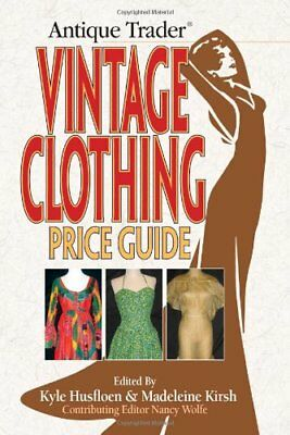 """Antique Trader"" Vintage Clothing Price Guide Paperback Book The Fast Free"