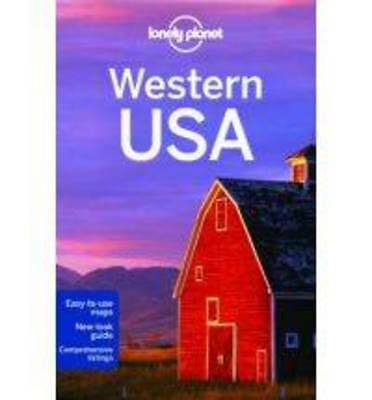 Lonely Planet Western USA by Amy C. Balfour, Carolyn McCarthy