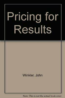Pricing For Results (B Format) by Winkler, John Paperback Book The Cheap Fast