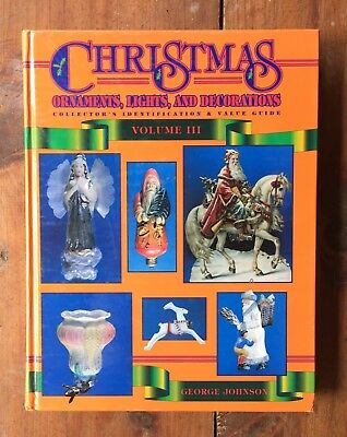 Christmas Collector's Identification Guide Vol 3 George Johnson 1997 Book