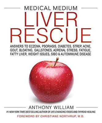 William Anthony-Medical Medium Liver Rescue HBOOK NEW