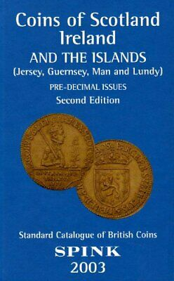 Coins of Scotland, Ireland and the Islands by Skingley, Philip Hardback Book The