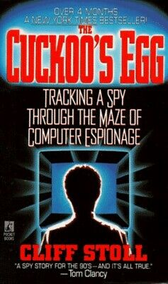 Cuckoo's Egg: Tracking a Spy through the Maze of Co... by Stoll, Cliff Paperback