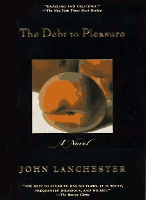 The Debt to Pleasure (Owl Book) By John Lanchester