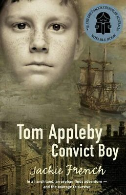 NEW Tom Appleby Convict Boy By Jackie French Paperback Free Shipping