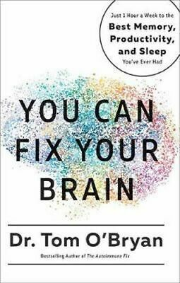NEW You Can Fix Your Brain By Tom O'Bryan Hardcover Free Shipping