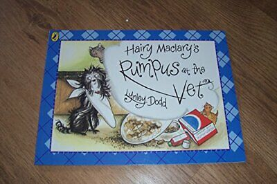 Hairy Maclary's Rumpus At The Vet (Hairy Maclary and Friends) by Dodd, Lynley