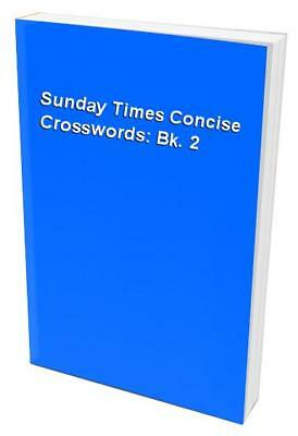 Sunday Times Concise Crosswords: Bk. 2 Paperback Book The Cheap Fast Free Post