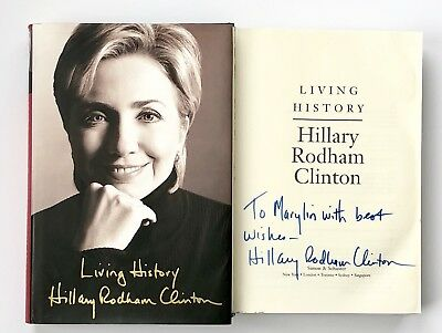 Hillary Rodham Clinton SIGNED Living History (Hardcover, 2003) ~ 1st Printing ~