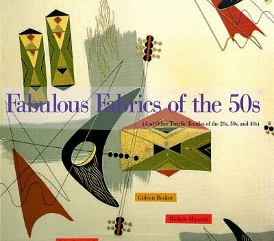 Fabulous Fabrics of the 50's: And Other Terrific ... by Gramstad, John Paperback