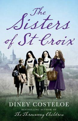 The Sisters of St Croix by Diney Costeloe (Paperback, 2017)