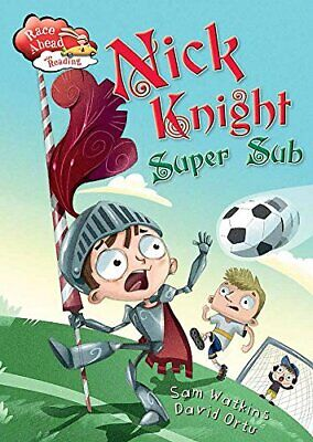 Nick Knight Super Sub (Race Ahead With Reading) by Watkins, Sam Book The Cheap