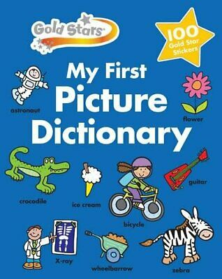 Gold Stars My First Picture Dictionary (First Dictionary) Book The Cheap Fast