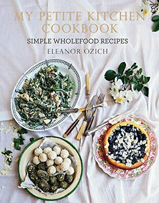 My Petite Kitchen Cookbook by Ozich, Eleanor Book The Cheap Fast Free Post