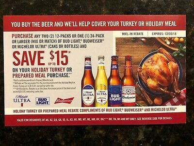 (1) $15 BUD/BUD Light/Mich Ultra Holiday Turkey or Prepared Meal 18 states  12/30