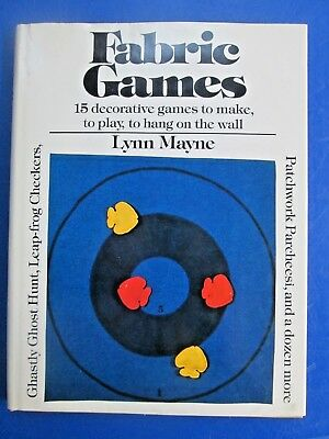 1978 Fabric Games 15 games to Make,Play, Hang on Walls HC/DJ Book by Lynn Mayne