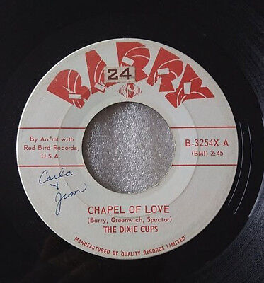 """7""""  The Dixie Cups -  Chapel Of Love  -  Rare  Canada 1964   Barry Records"""