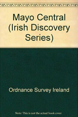 Mayo Central (Irish Discovery Serie... by Ordnance Survey Irel Sheet map, folded