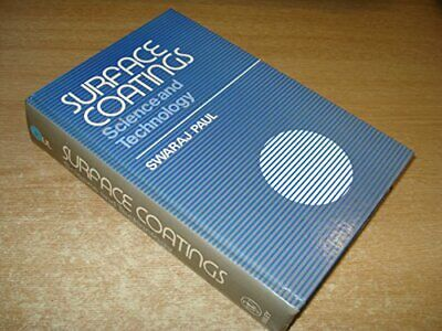 Surface Coatings: Science and Technology by Paul, Swaraj Hardback Book The Cheap
