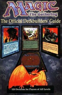 Official Magic: The Gathering Deckbuilders' Guide by Dedopulos, Tim Paperback