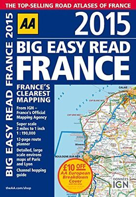 AA Big Easy Read France 2015 Spiral (Road Atlas France) by AA Publishing Book