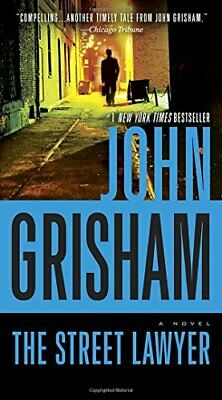 The Street Lawyer by Grisham, John Book The Cheap Fast Free Post