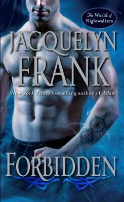 Forbidden: The World of Nightwalkers by Jacquelyn Frank (Paperback / softback)