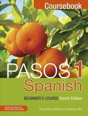 Pasos 1 Spanish Beginner's Course (Fourth Edition) Coursebook 9781473610682